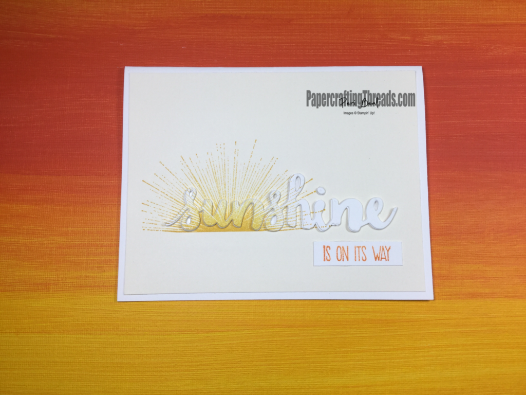 Stampin'Up! Sunshine Sayings, Wherever You Go, Sunshine Wishes, handmade, #peribeal, #PapercraftingThreads